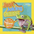 Just Joking Gross   National Geographic Kids  