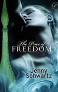 The Price of Freedom | Jenny Schwartz |
