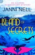 Island of Secrets   Janni Nell  