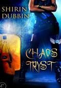 Chaos Tryst   Shirin Dubbin  