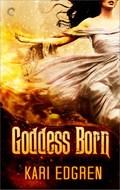 Goddess Born | Kari Edgren |