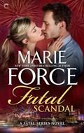 Fatal Scandal   Marie Force  