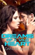 Dreams of A Wild Heart | Danube Adele |