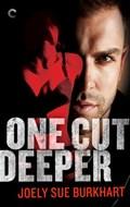 One Cut Deeper   Joely Sue Burkhart  