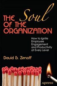 The Soul of the Organization | David B. Zenoff |