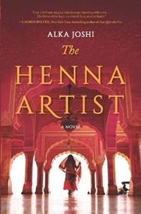 The Henna Artist | Alka Joshi |