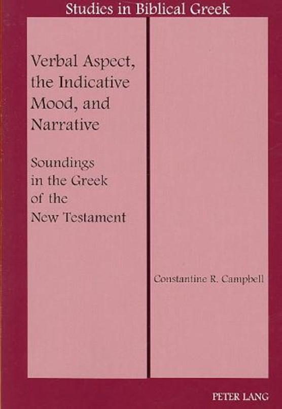 Verbal Aspect, the Indicative Mood, and Narrative