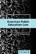 American Public Education Law | David C. Bloomfield |