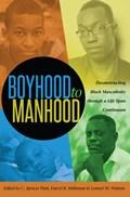 Boyhood to Manhood   Platt, C. Spencer ; Holloman, Darryl B. ; Watson, Lemuel W.  