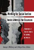 Working for Social Justice Inside and Outside the Classroom | Nancye E. McCrary ; E. Wayne Ross |