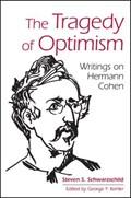 TRAGEDY OF OPTIMISM THE HB   Steven S. Schwarzschild  