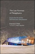 LAST FORTRESS OF METAPHYSICS THE HB   Francesco Vitale  
