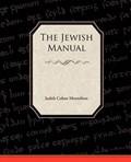 The Jewish Manual | Judith Cohen Montefiore |
