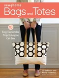 Sew4Home Bags and Totes   Johnson, Liz ; Adams, Anne  