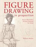 Figure Drawing in Proportion   Michael Massen  