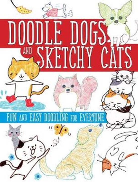 Doodle Dogs and Sketchy Cats