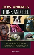 How Animals Think and Feel | Ken Cheng |