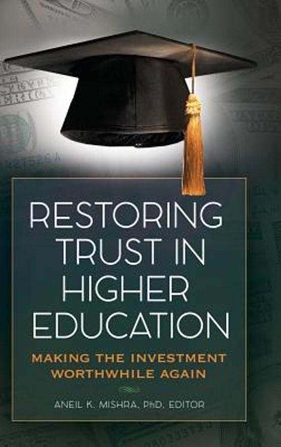 Restoring Trust In Higher Education