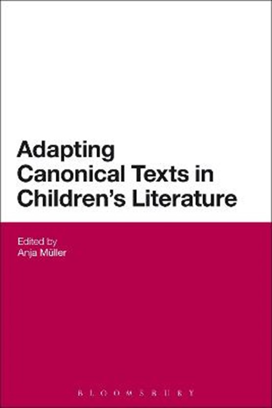 Adapting Canonical Texts in Children's Literature