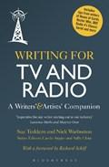 Writing for TV and Radio | Teddern, Sue (writer) ; Warburton, Mr Nick (writer) |