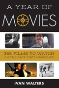 A Year of Movies   Ivan Walters  