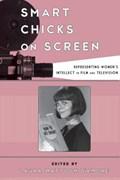 Smart Chicks on Screen | Laura Mattoon D'amore |