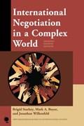 International Negotiation in a Complex World   Starkey, Brigid ; Boyer, Mark A. ; Wilkenfeld, Jonathan  