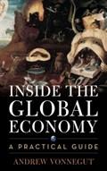 Inside the Global Economy | Andrew Vonnegut |