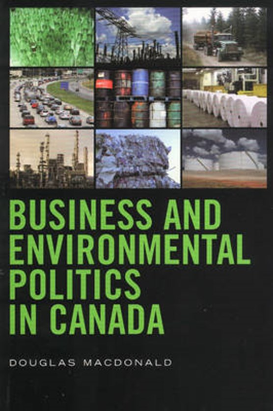 Business and Environmental Politics in Canada