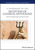A Handbook to the Reception of Classical Mythology   Vanda Zajko  