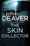 Skin collector   Jeffery Deaver  