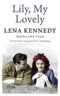 Lily, My Lovely   Lena Kennedy  