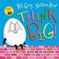 Think Big | Kes Gray |
