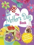 The Mother's Day Book   Rita Storey  