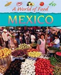 A World of Food: Mexico   Geoff Barker  