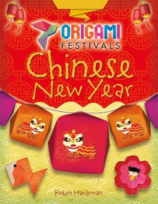 Origami Festivals: Chinese New Year