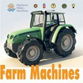 Mechanic Mike's Machines: Farm Machines | David West |