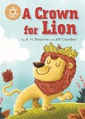 Reading Champion: A Crown for Lion | Franklin Watts |