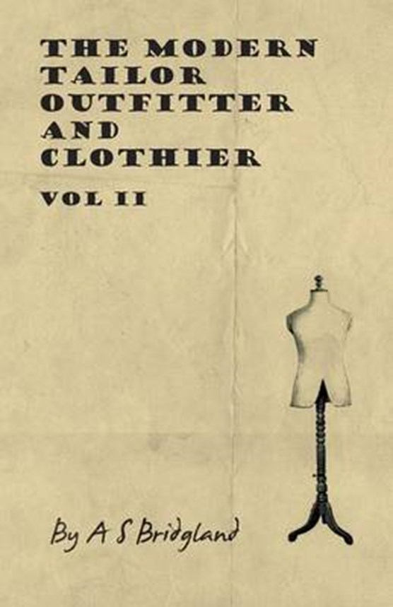 The Modern Tailor Outfitter and Clothier - Vol II