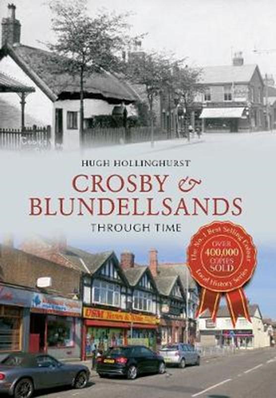 Crosby & Blundellsands Through Time