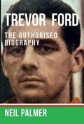 Trevor Ford | Neil Palmer |