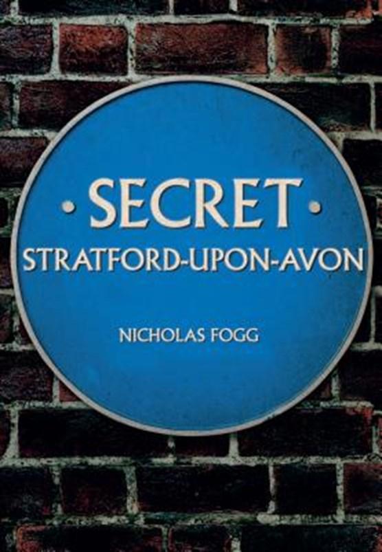 Secret Stratford-upon-Avon