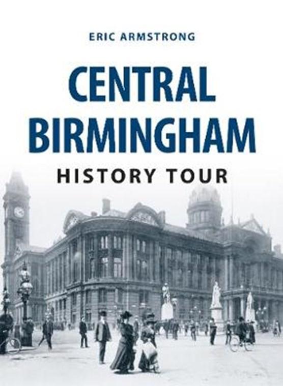Central Birmingham History Tour