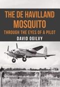 The de Havilland Mosquito   David Ogilvy  