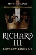 Richard III | Matthew Lewis |