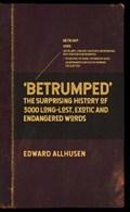 Betrumped   Edward Allhusen  