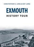 Exmouth History Tour   Long, Christopher K. ; Long, Kay  