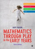 Mathematics Through Play in the Early Years | Kate Tucker |