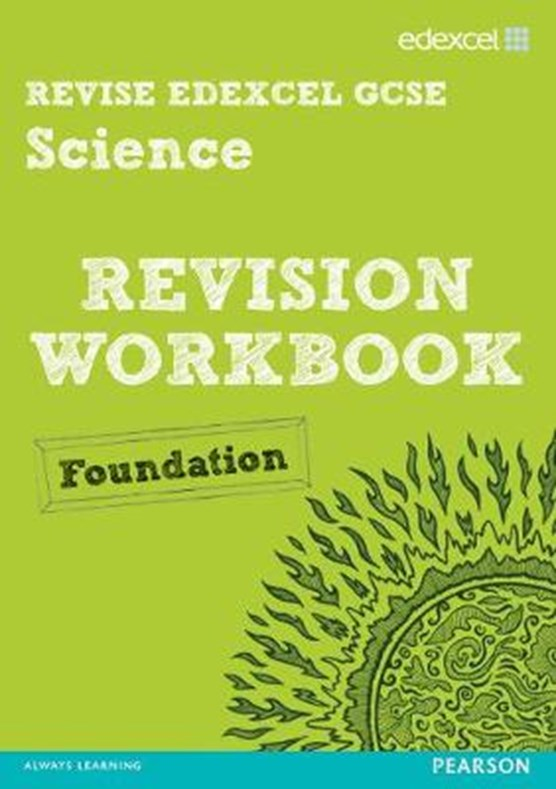 Revise Edexcel: Edexcel GCSE Science Revision Workbook - Foundation