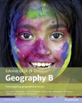 GCSE (9-1) Geography specification B: Investigating Geographical Issues | Cooper, Kevin ; Chiles, Michael ; Clemens, Rob ; Flint, David |